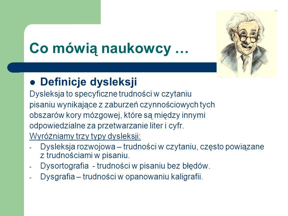 Co mówią naukowcy … Definicje dysleksji