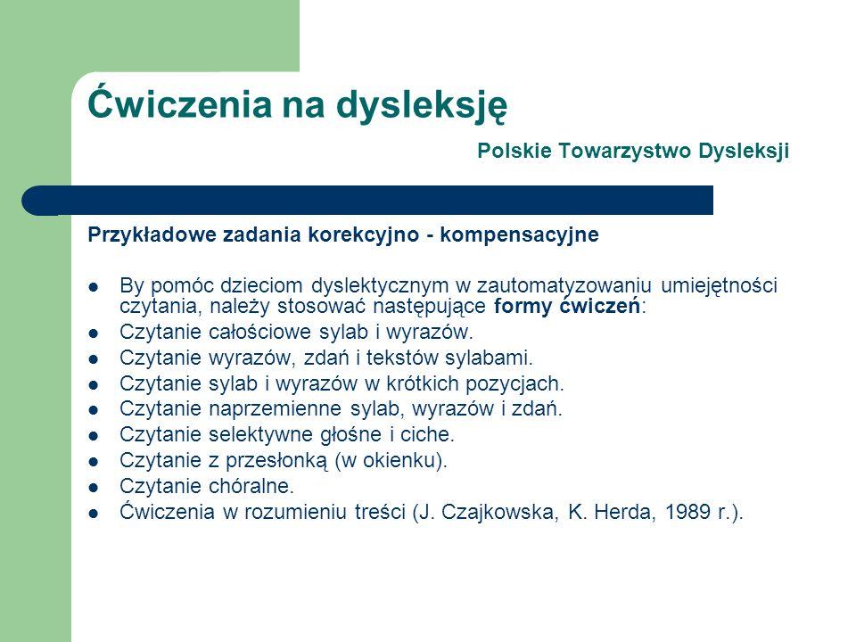 Ćwiczenia na dysleksję Polskie Towarzystwo Dysleksji
