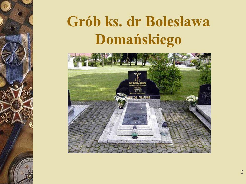 Grób ks. dr Bolesława Domańskiego