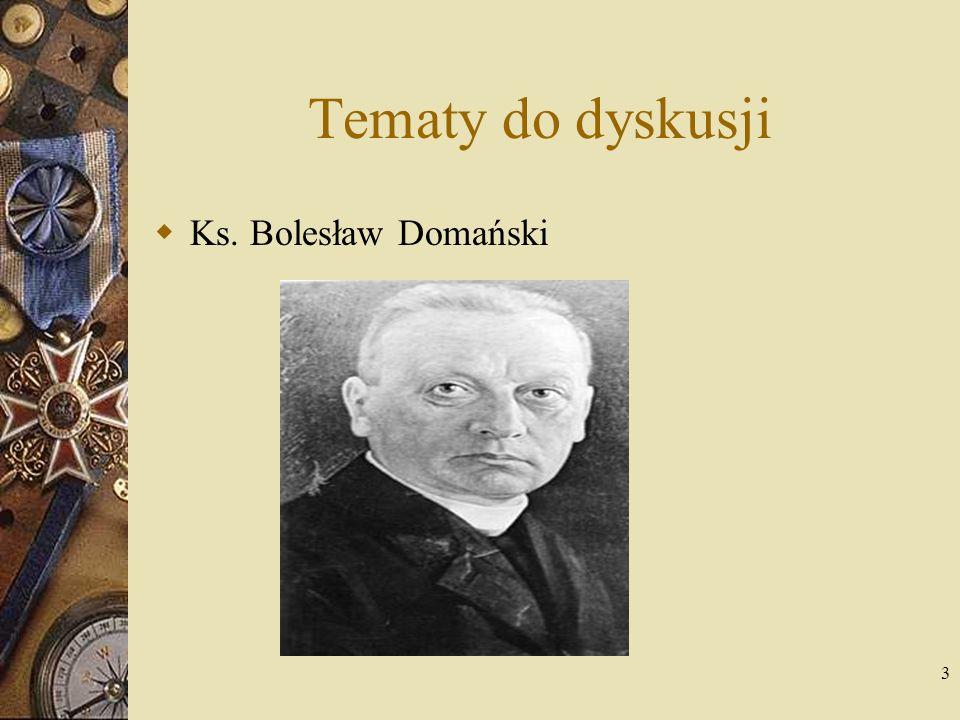 Tematy do dyskusji Ks. Bolesław Domański