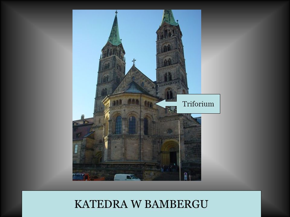 Triforium KATEDRA W BAMBERGU