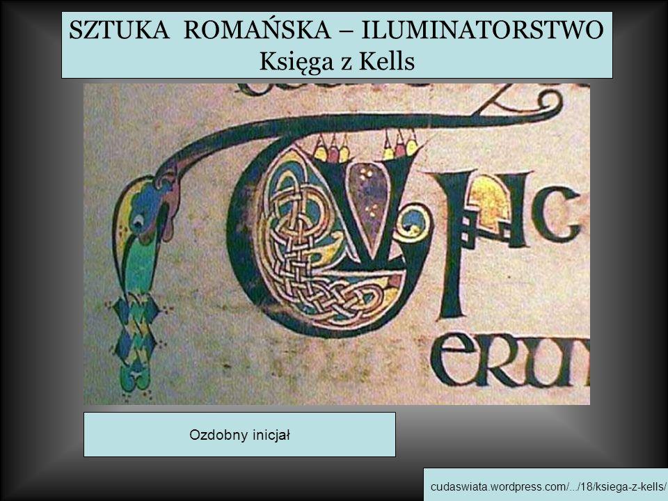 SZTUKA ROMAŃSKA – ILUMINATORSTWO Księga z Kells