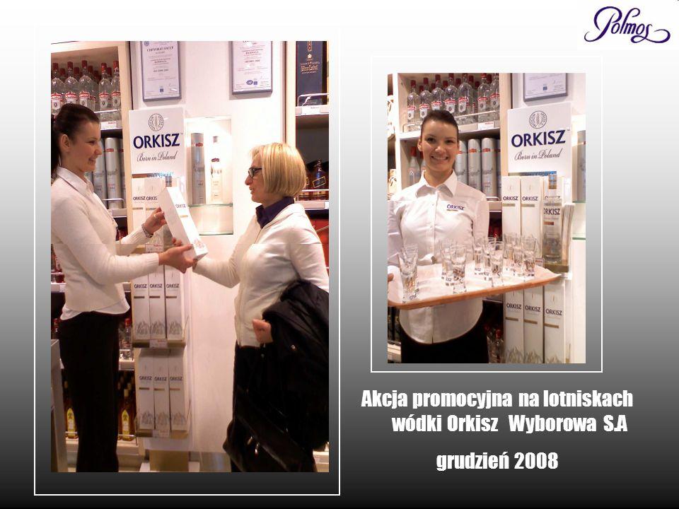Akcja promocyjna na lotniskach wódki Orkisz Wyborowa S.A