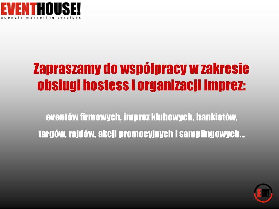Zapraszamy do współpracy w zakresie obsługi hostess i organizacji imprez: