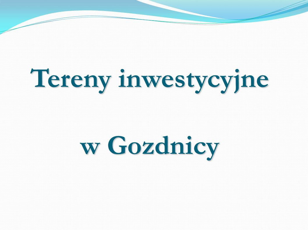 Tereny inwestycyjne w Gozdnicy