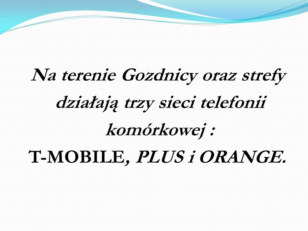 Na terenie Gozdnicy oraz strefy działają trzy sieci telefonii