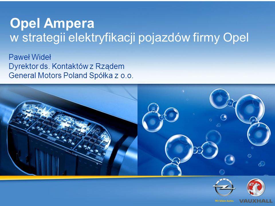 Opel Ampera w strategii elektryfikacji pojazdów firmy Opel Paweł Wideł