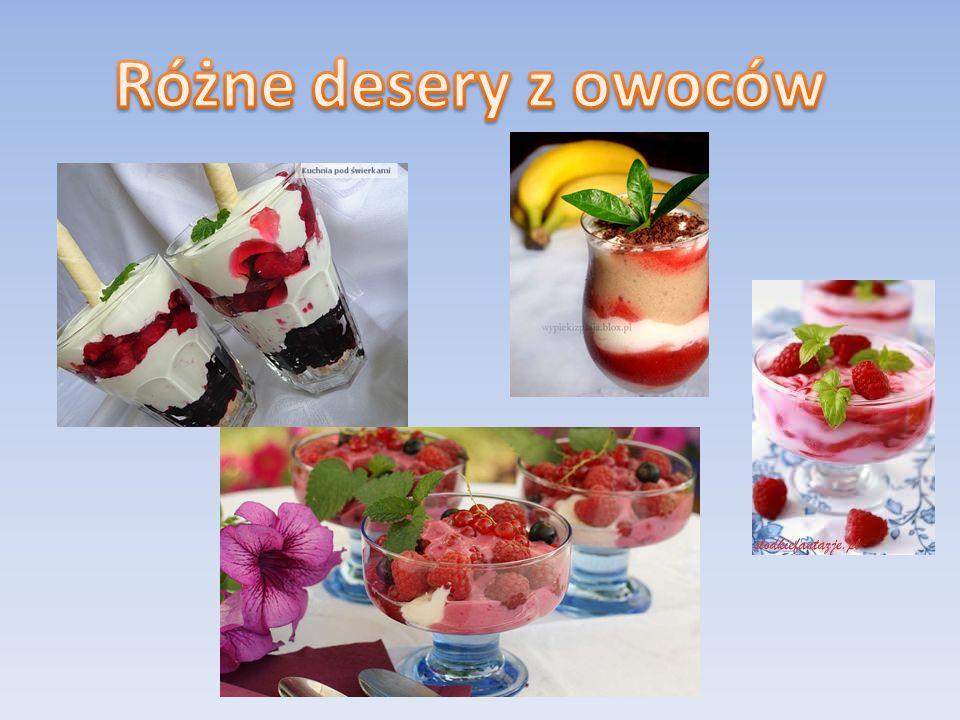 Różne desery z owoców