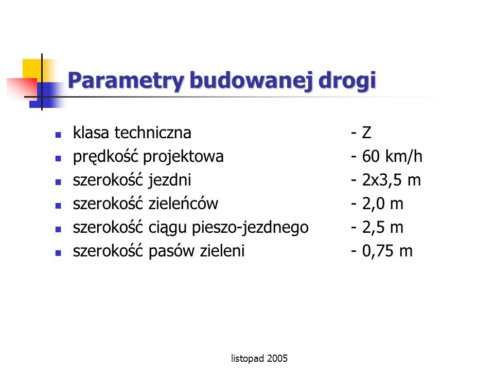 Parametry budowanej drogi