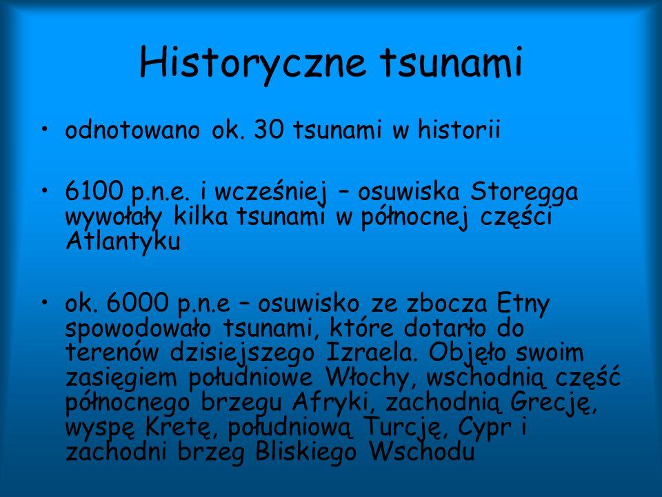 Historyczne tsunami odnotowano ok. 30 tsunami w historii