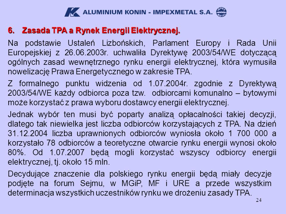 6. Zasada TPA a Rynek Energii Elektrycznej.