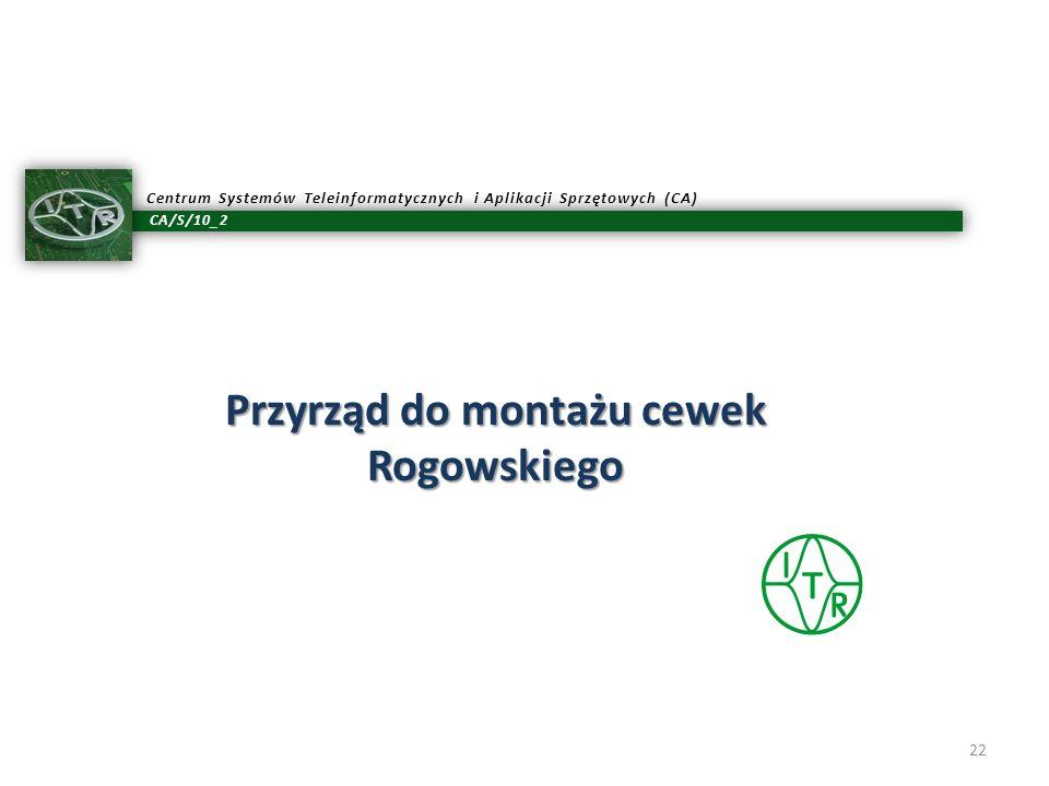 Przyrząd do montażu cewek Rogowskiego