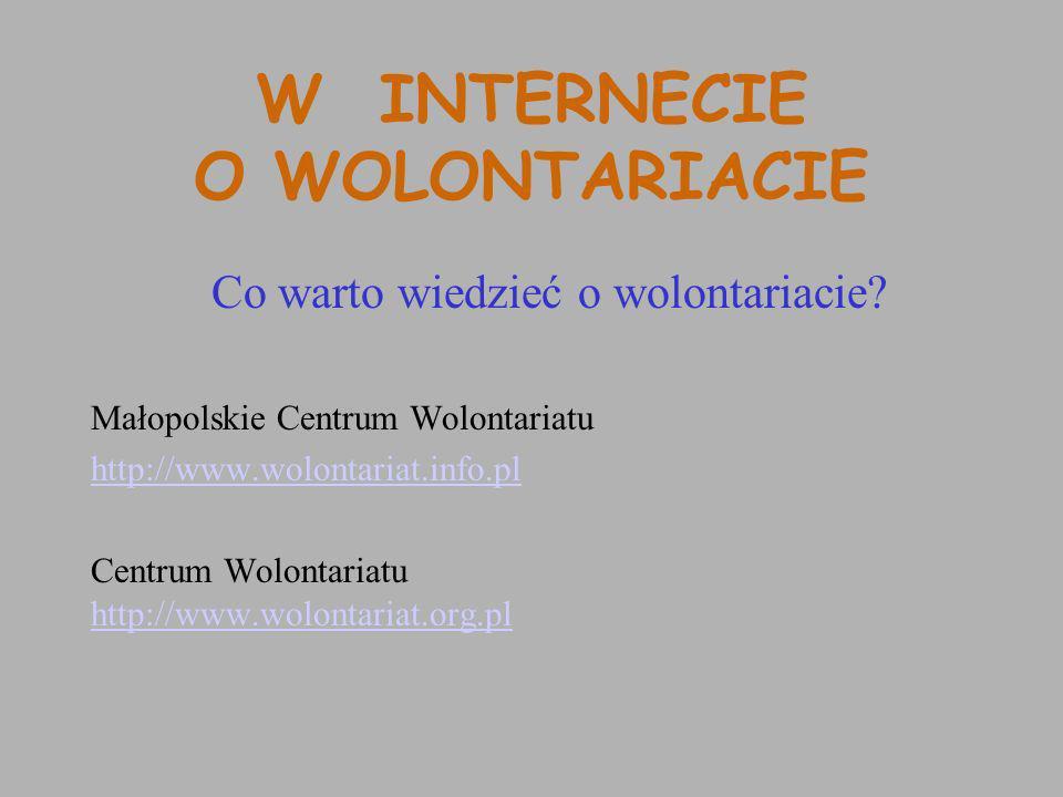 W INTERNECIE O WOLONTARIACIE