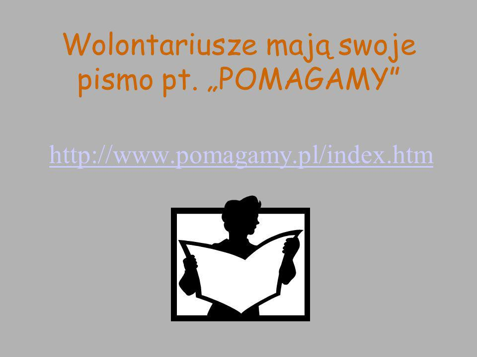 """Wolontariusze mają swoje pismo pt. """"POMAGAMY"""