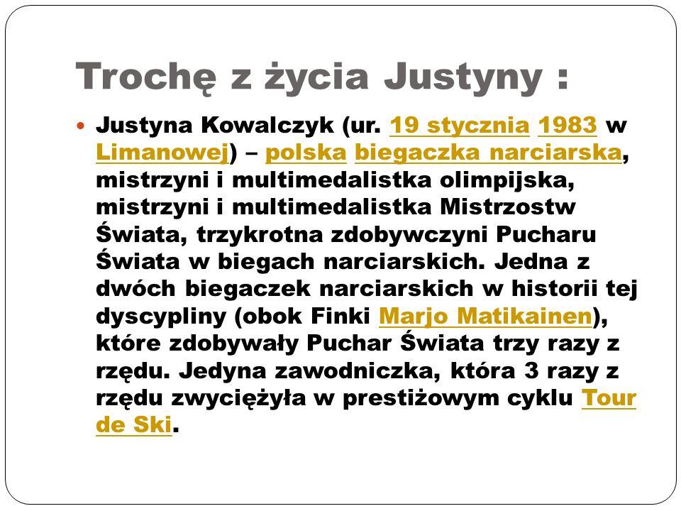 Trochę z życia Justyny :