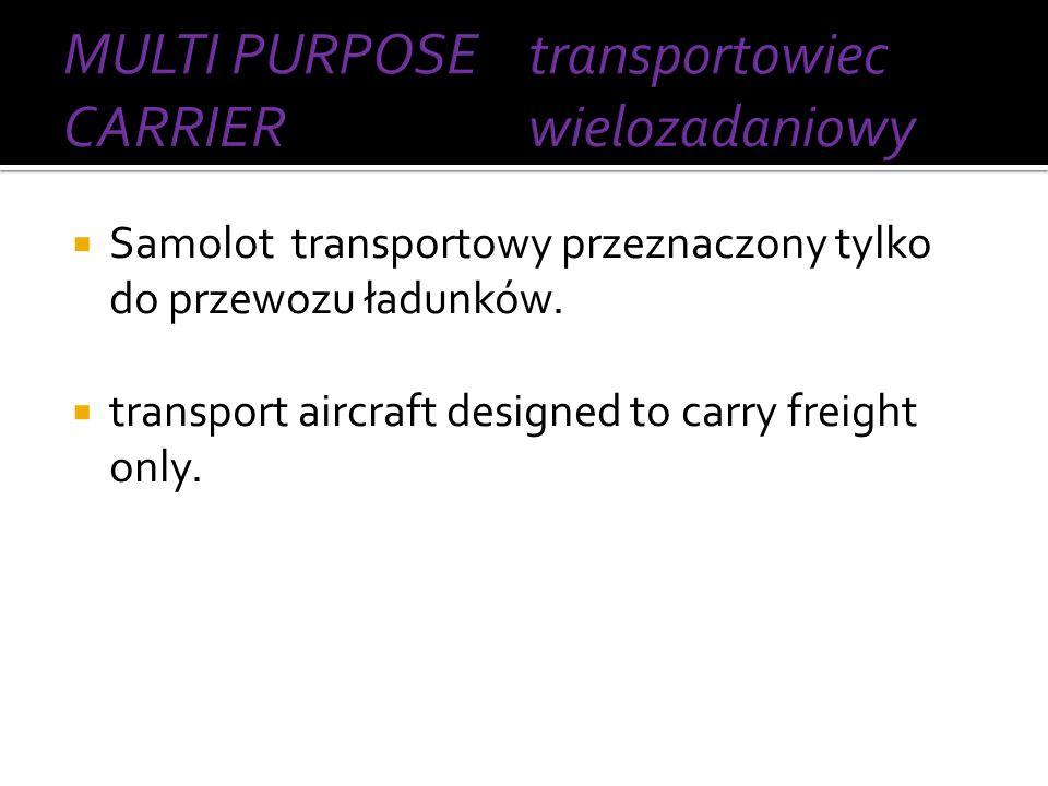 MULTI PURPOSE CARRIER transportowiec wielozadaniowy