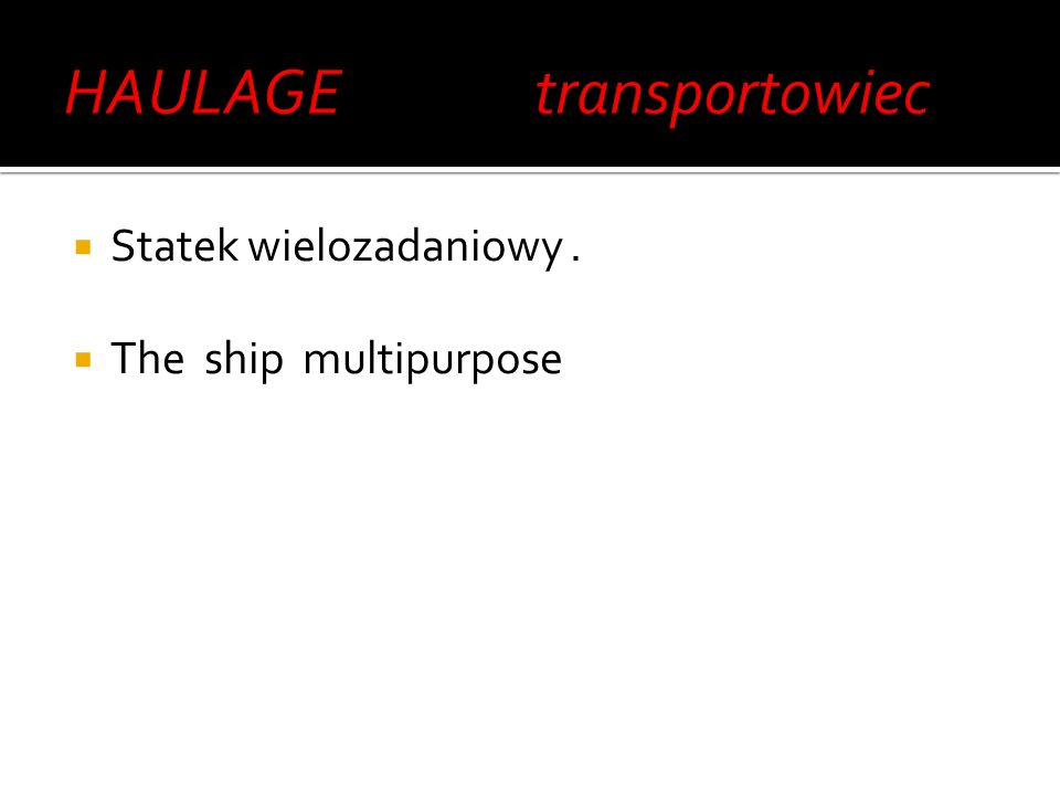 HAULAGE transportowiec