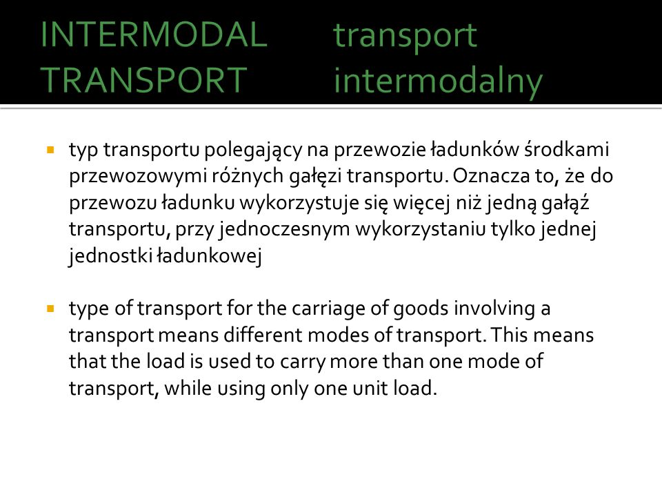 INTERMODAL TRANSPORT transport intermodalny