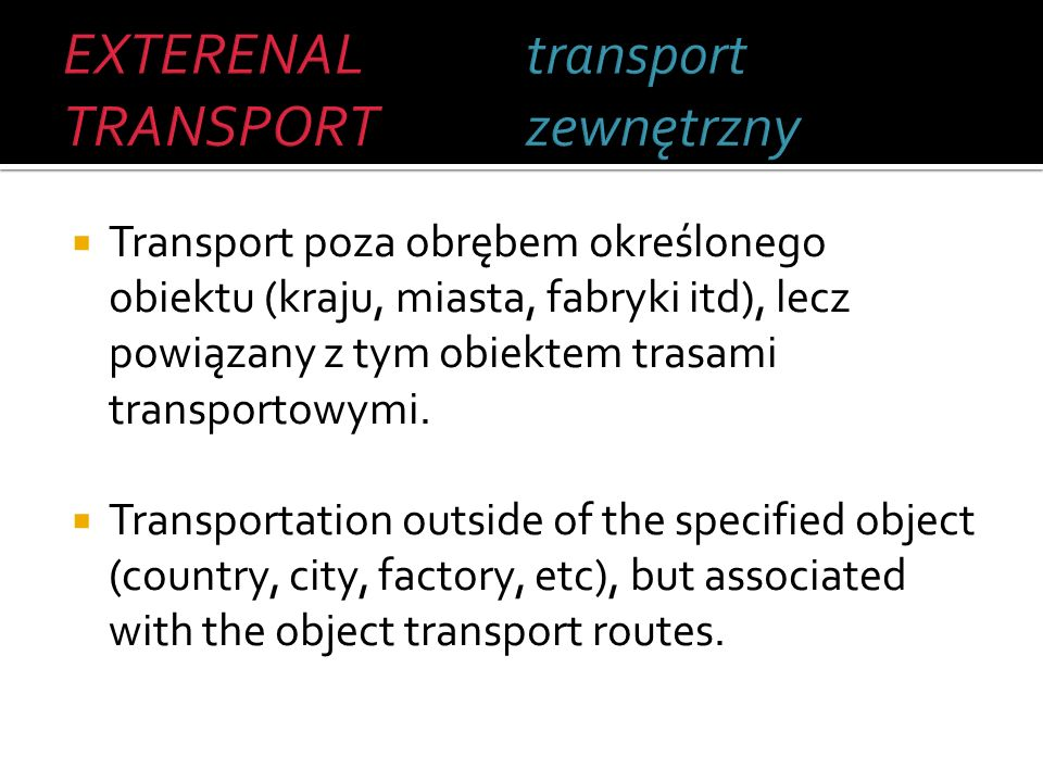 EXTERENAL TRANSPORT transport zewnętrzny