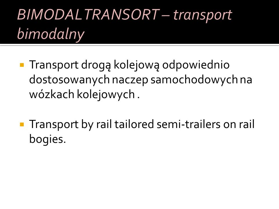 BIMODAL TRANSORT – transport bimodalny