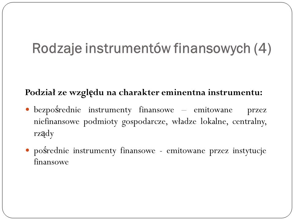 Rodzaje instrumentów finansowych (4)