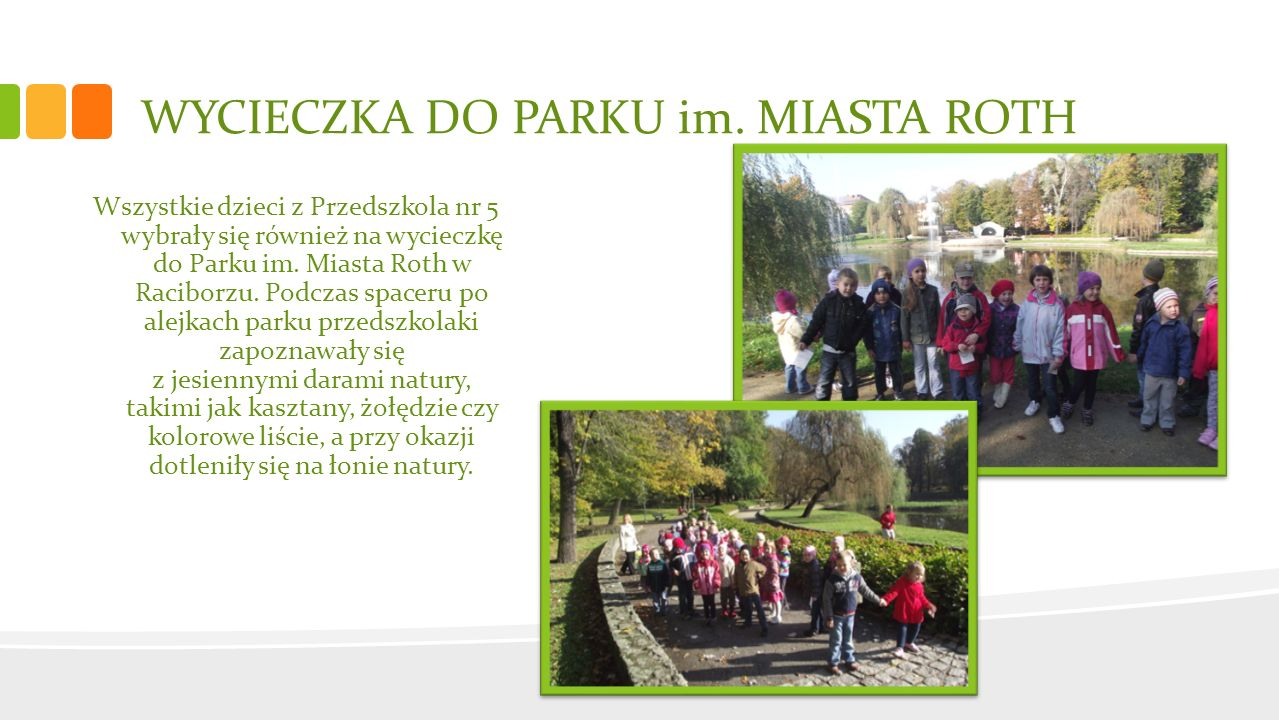 WYCIECZKA DO PARKU im. MIASTA ROTH