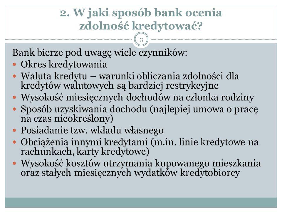 2. W jaki sposób bank ocenia zdolność kredytować