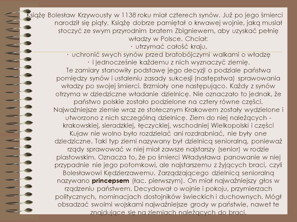 Książę Bolesław Krzywousty w 1138 roku miał czterech synów
