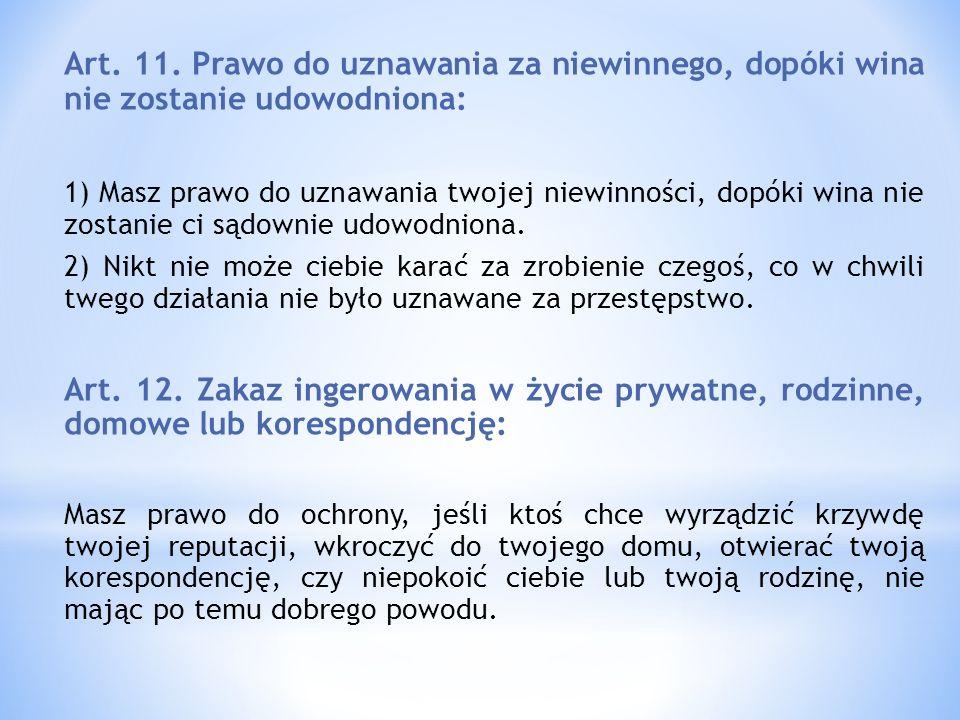Art. 11. Prawo do uznawania za niewinnego, dopóki wina nie zostanie udowodniona: