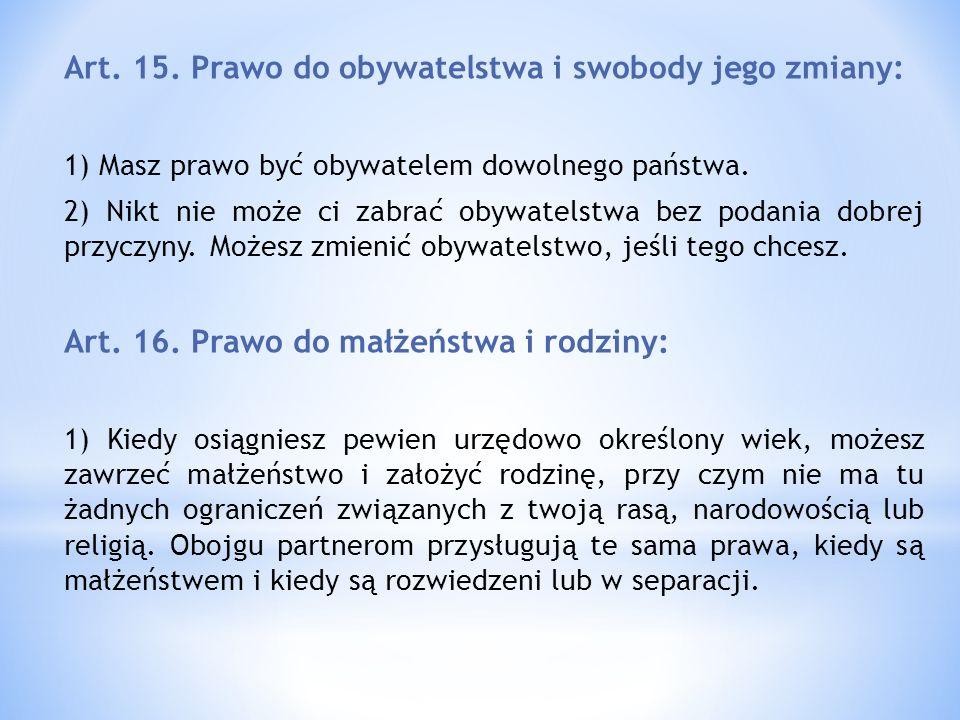 Art. 15. Prawo do obywatelstwa i swobody jego zmiany: