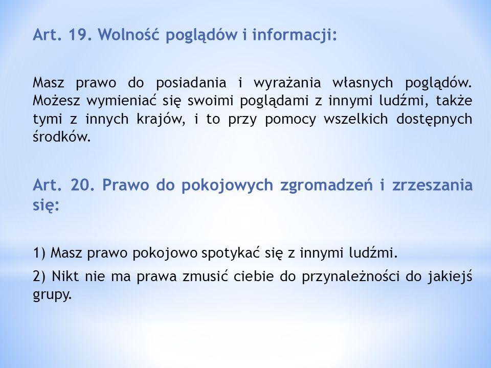 Art. 19. Wolność poglądów i informacji: