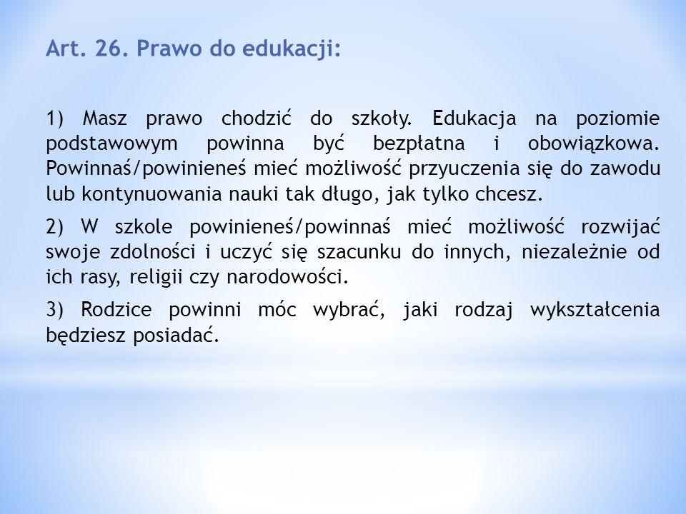 Art. 26. Prawo do edukacji: