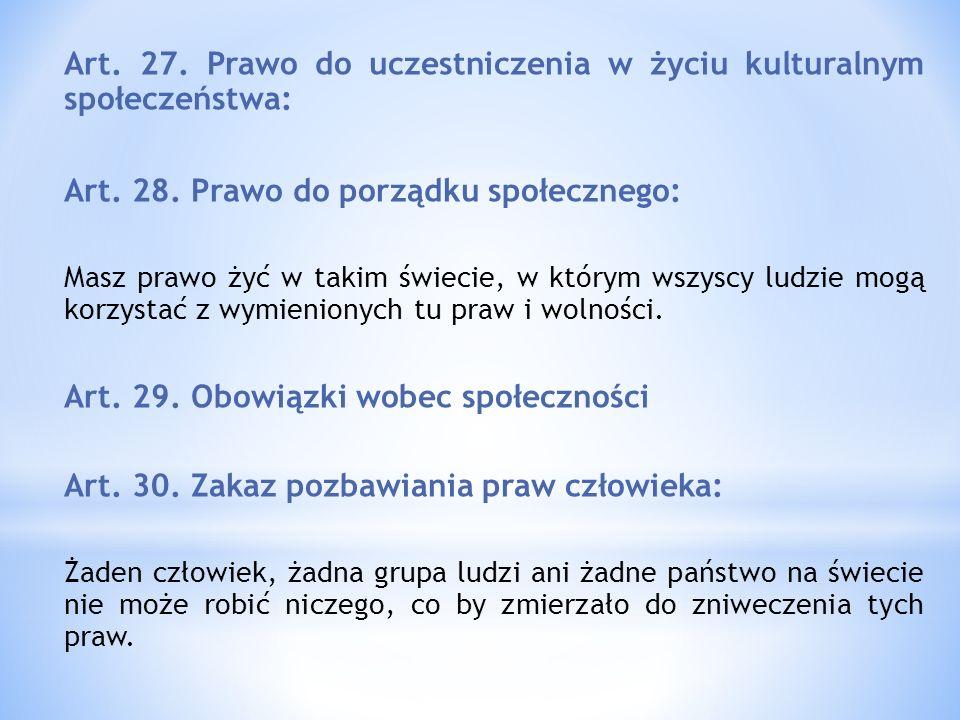 Art. 27. Prawo do uczestniczenia w życiu kulturalnym społeczeństwa: