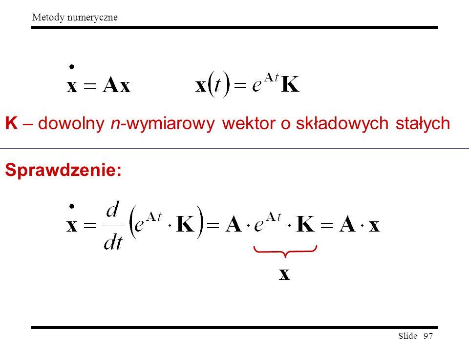 K – dowolny n-wymiarowy wektor o składowych stałych