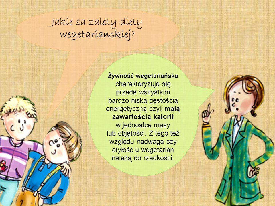 Jakie sa zalety diety wegetarianskiej