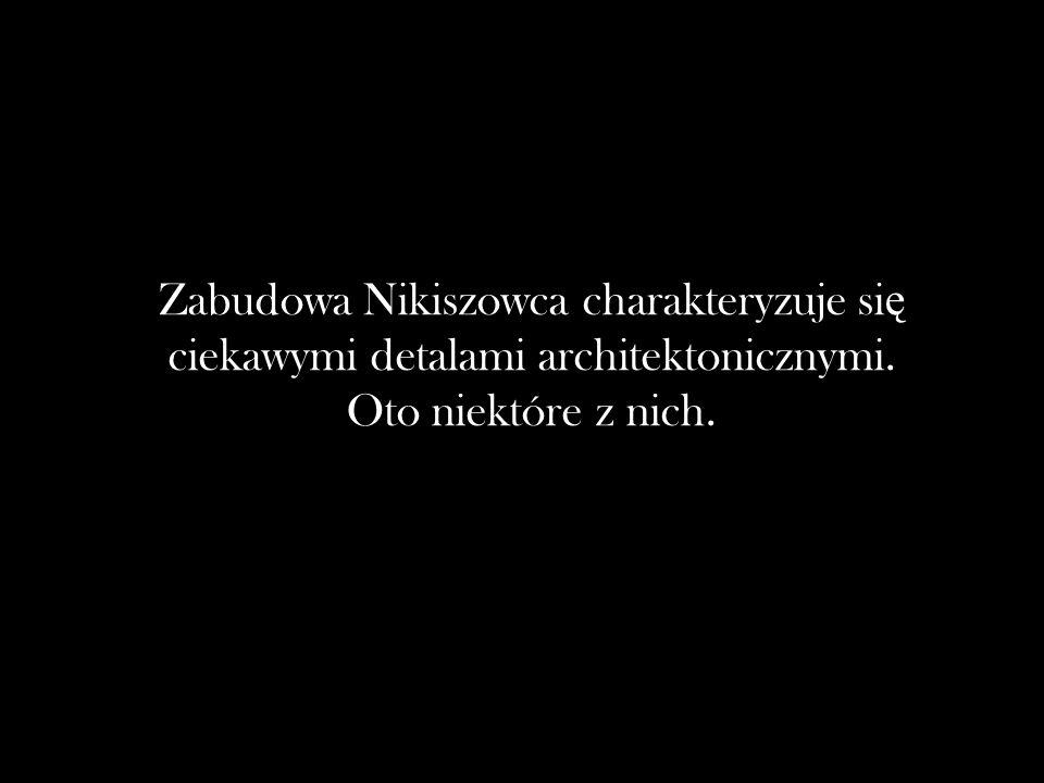 Zabudowa Nikiszowca charakteryzuje się ciekawymi detalami architektonicznymi. Oto niektóre z nich.