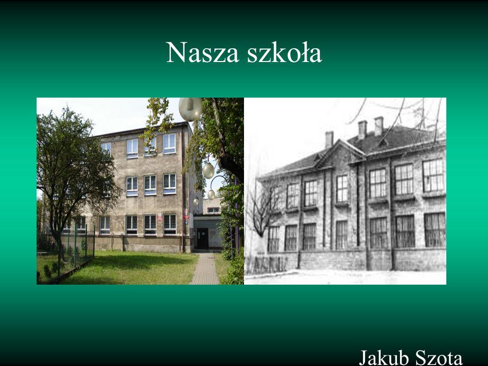 Nasza szkoła Jakub Szota