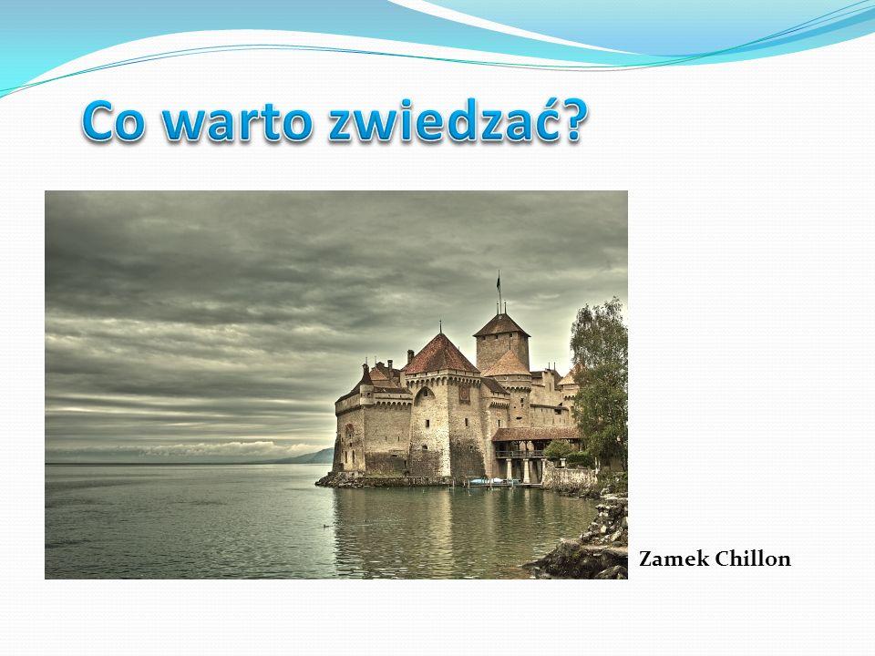 Co warto zwiedzać Zamek Chillon