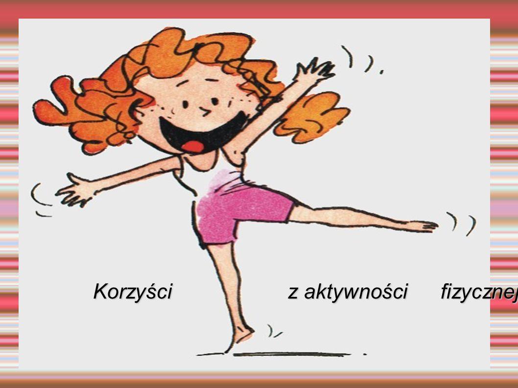 Korzyści z aktywności fizycznej