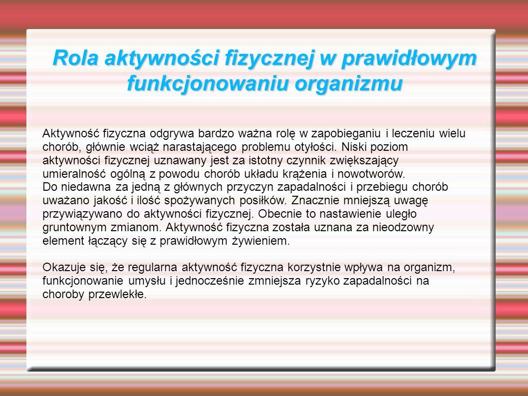 Rola aktywności fizycznej w prawidłowym funkcjonowaniu organizmu