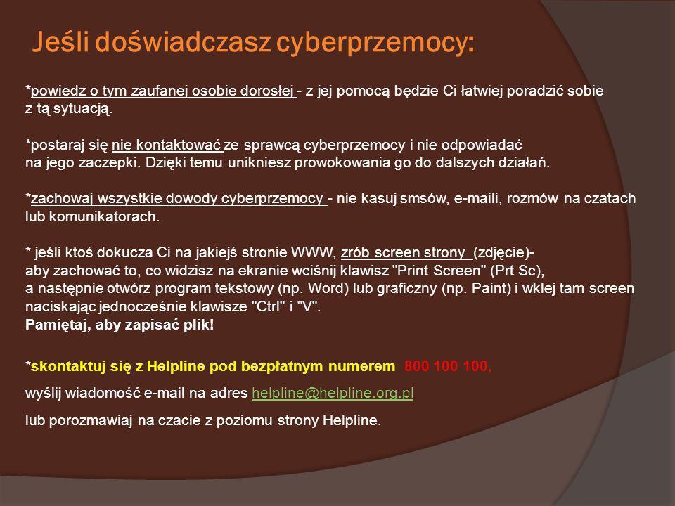 Jeśli doświadczasz cyberprzemocy: