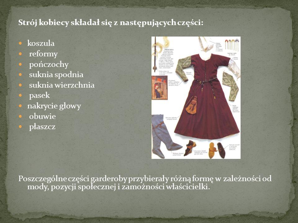 Strój kobiecy składał się z następujących części: