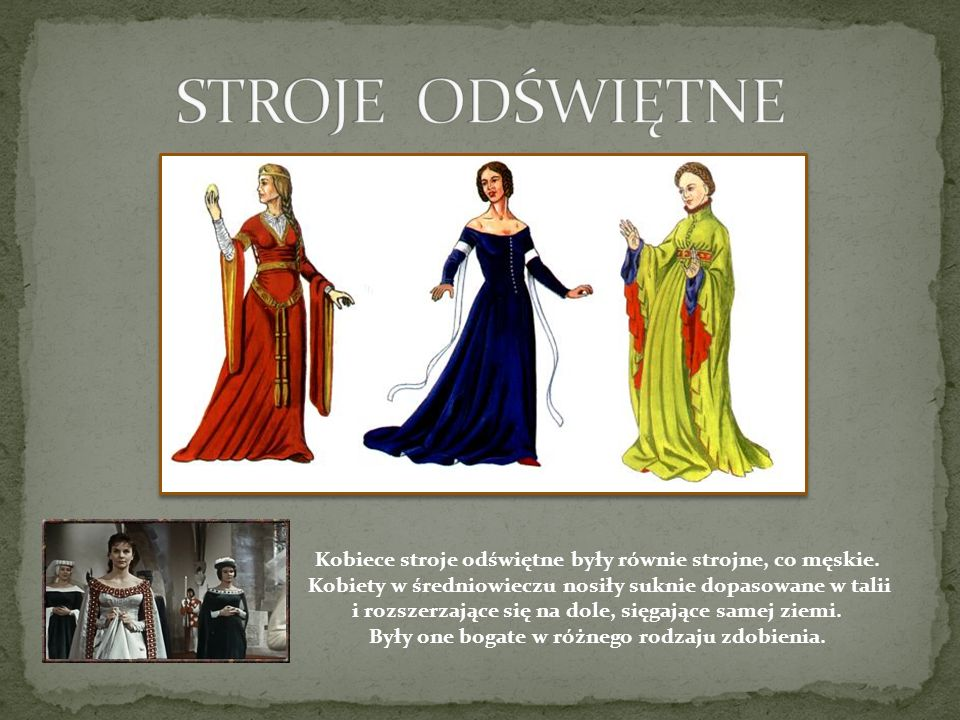 Kobiece stroje odświętne były równie strojne, co męskie.