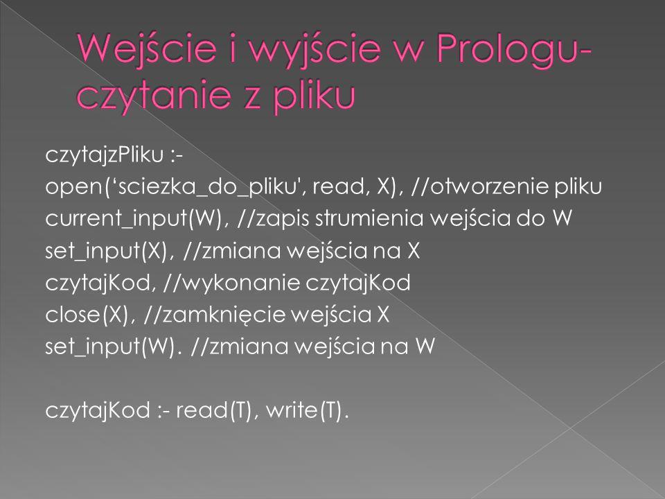 Wejście i wyjście w Prologu- czytanie z pliku