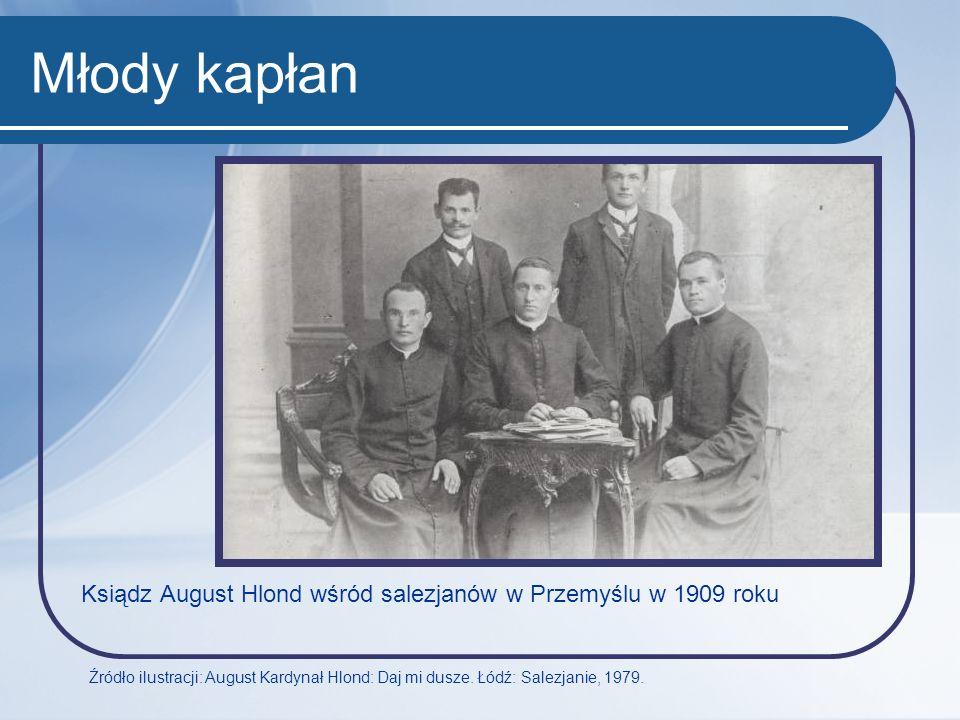 Młody kapłan Ksiądz August Hlond wśród salezjanów w Przemyślu w 1909 roku.