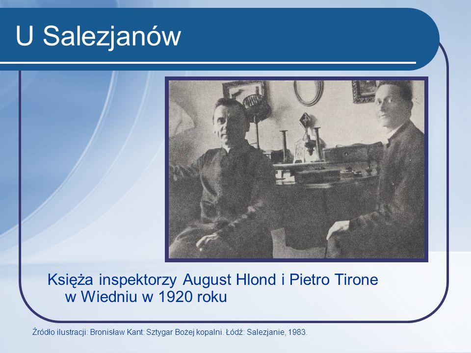 U Salezjanów Księża inspektorzy August Hlond i Pietro Tirone w Wiedniu w 1920 roku.