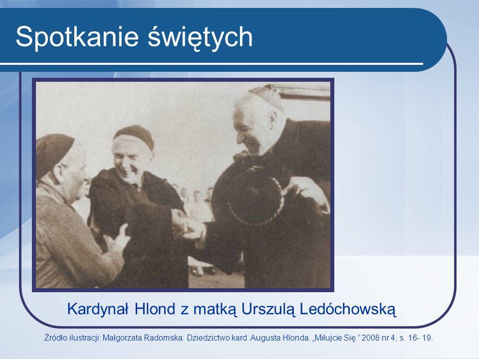 Spotkanie świętych Kardynał Hlond z matką Urszulą Ledóchowską