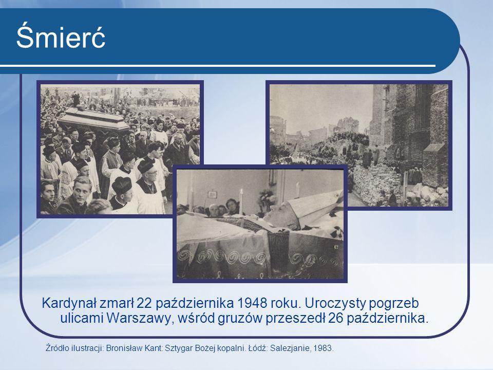 Śmierć Kardynał zmarł 22 października 1948 roku. Uroczysty pogrzeb ulicami Warszawy, wśród gruzów przeszedł 26 października.