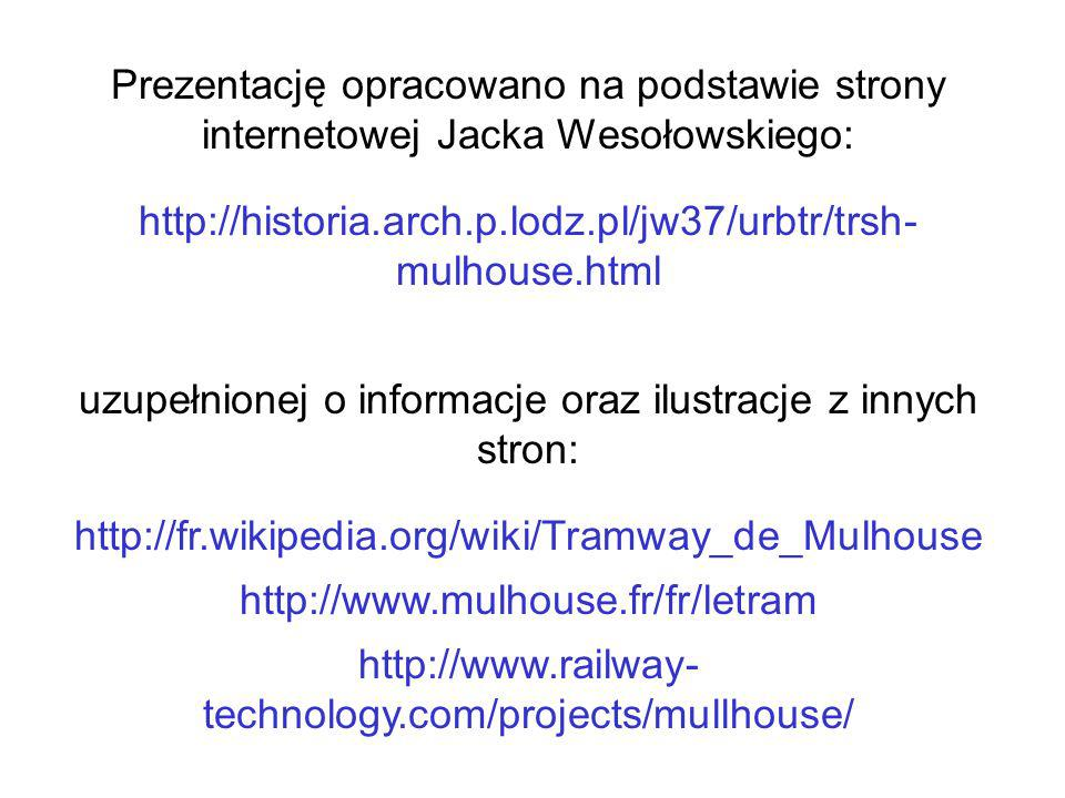 http://historia.arch.p.lodz.pl/jw37/urbtr/trsh- mulhouse.html