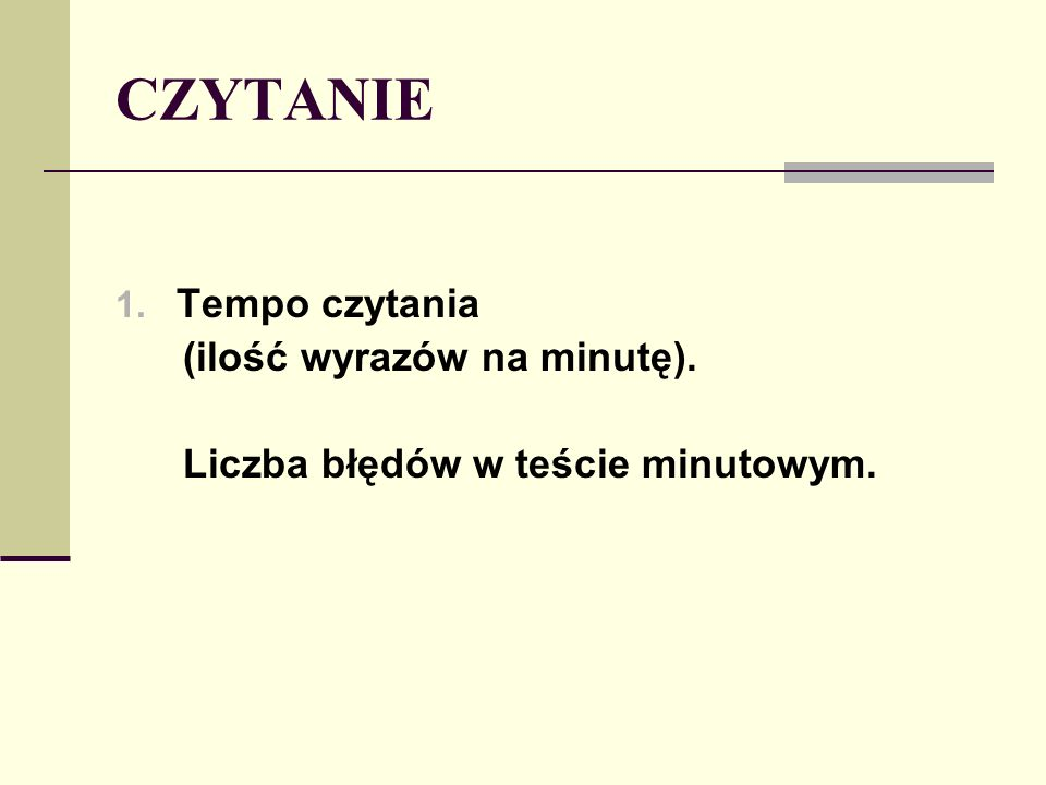 CZYTANIE Tempo czytania (ilość wyrazów na minutę).